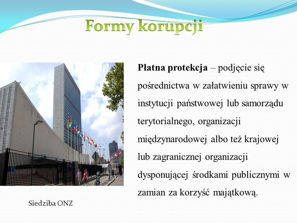 Płatna protekcja – podjęcie się pośrednictwa w załatwieniu sprawy w instytucji państwowej lub samorządu terytorialnego, organizacji międzynarodowej al