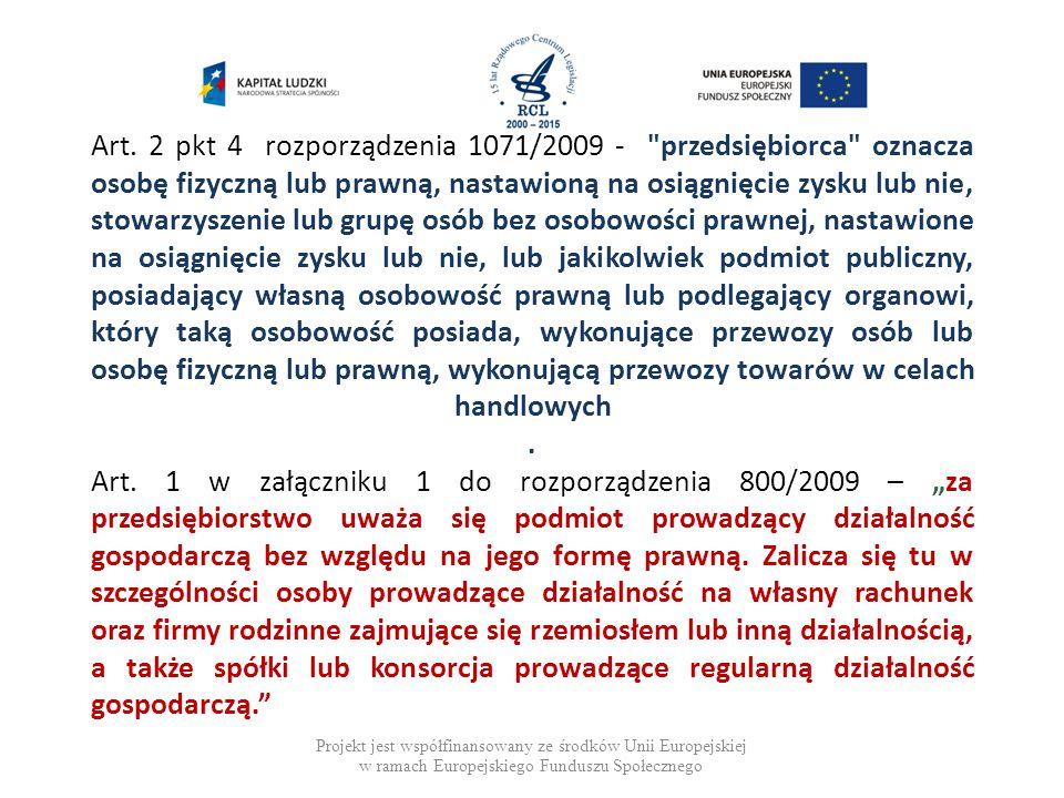 Art. 2 pkt 4 rozporządzenia 1071/2009 -