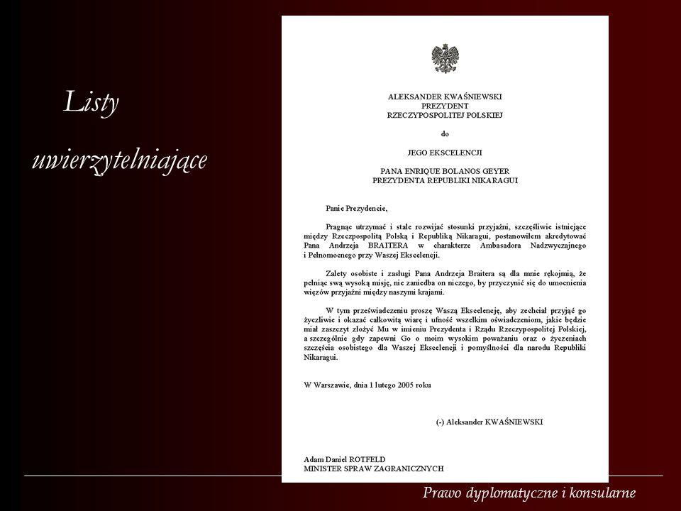 Prawo dyplomatyczne i konsularne Listy uwierzytelniające