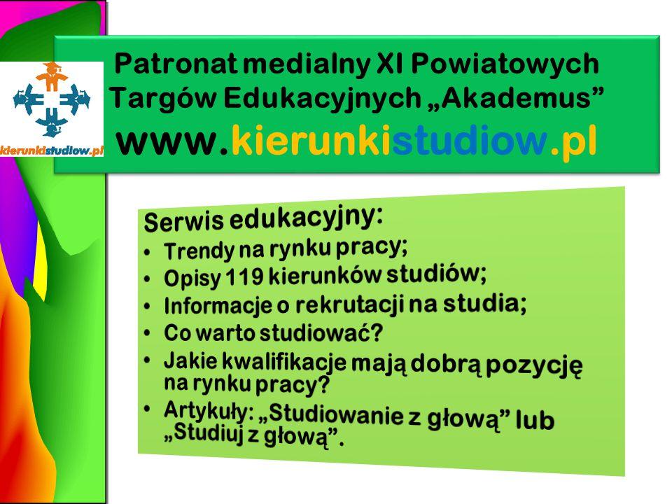 """Patronat medialny XI Powiatowych Targów Edukacyjnych """"Akademus www.kierunkistudiow.pl"""
