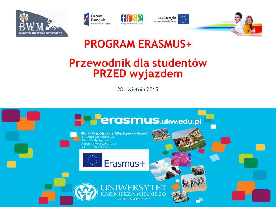 ETAP 2 – PRZED WYJAZDEM – Zgłoszenie się do uczelni zagranicznej - formularz aplikacyjny dostępny na stronie wybranej uczelni; UWAGA na terminy!.