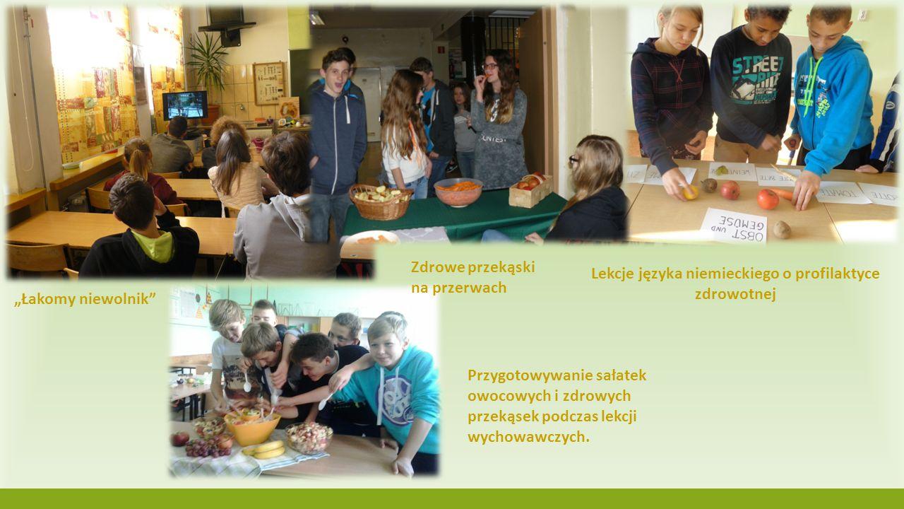"""""""Łakomy niewolnik"""" Lekcje języka niemieckiego o profilaktyce zdrowotnej Przygotowywanie sałatek owocowych i zdrowych przekąsek podczas lekcji wychowaw"""