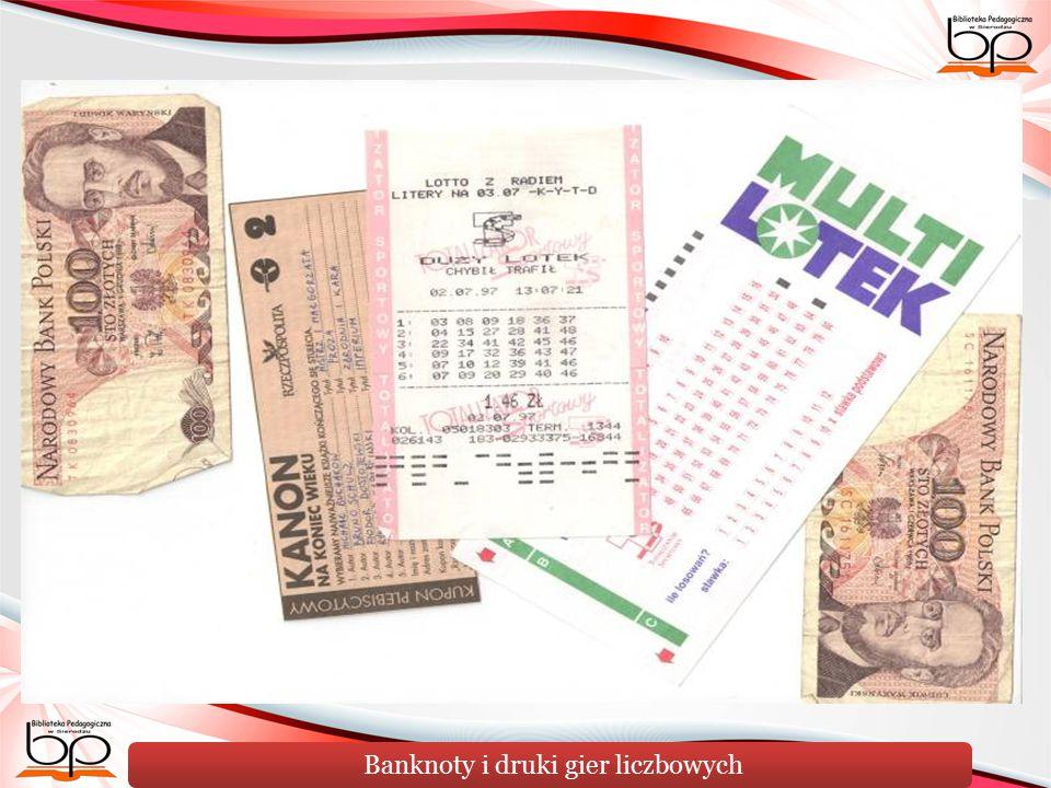 Banknoty i druki gier liczbowych