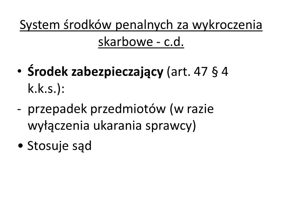 Podsumowanie systemu środków penalnych według k.k.s.