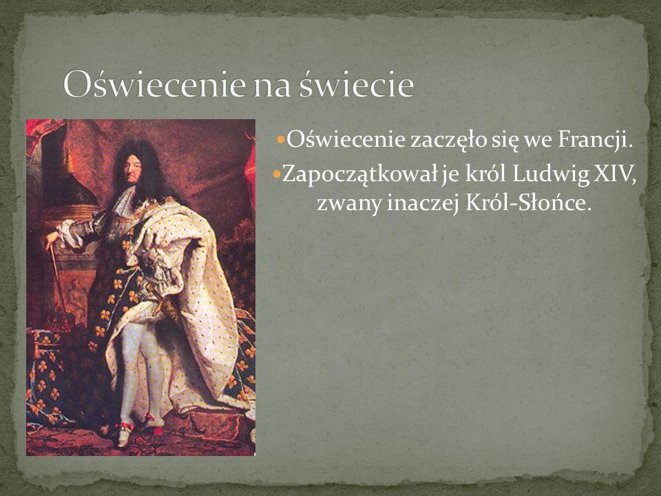 W Polsce oświecenie rozwinęło się za czasów króla Stanisława Augusta Poniatowskiego