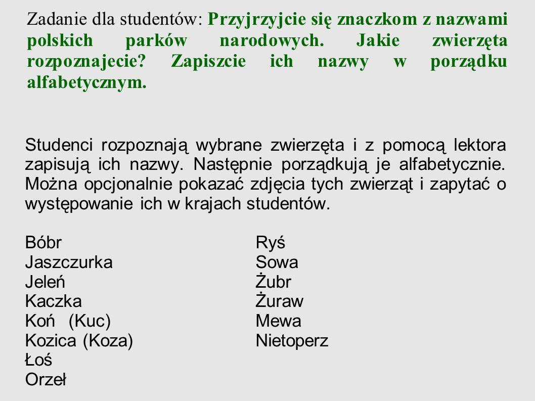 Zadanie dla studentów: Przyjrzyjcie się znaczkom z nazwami polskich parków narodowych.