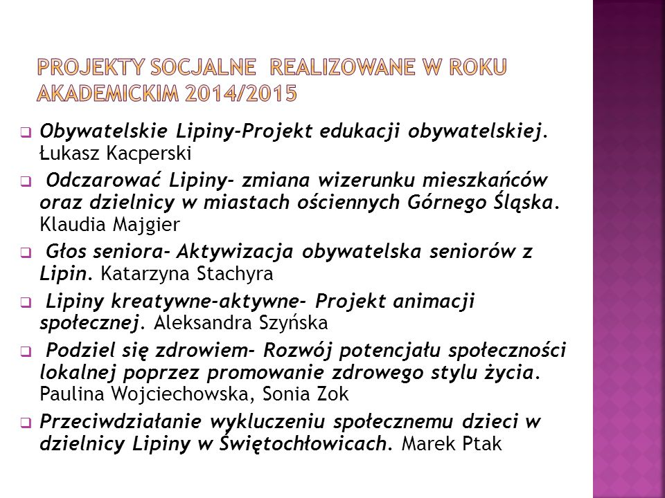  Obywatelskie Lipiny-Projekt edukacji obywatelskiej. Łukasz Kacperski  Odczarować Lipiny- zmiana wizerunku mieszkańców oraz dzielnicy w miastach ośc