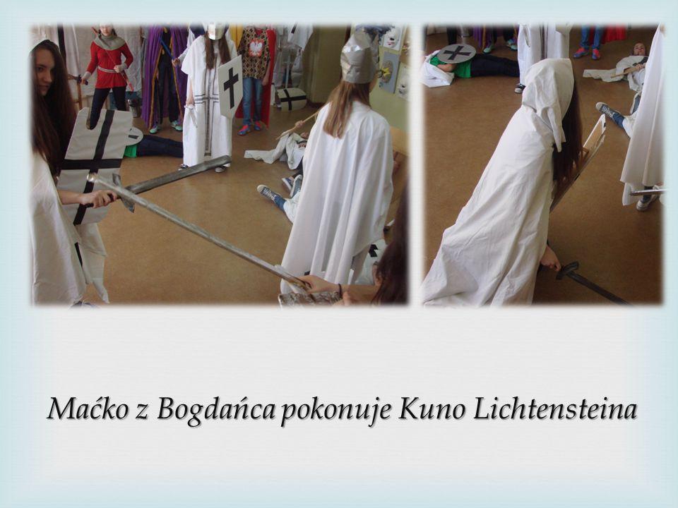 Maćko z Bogdańca pokonuje Kuno Lichtensteina