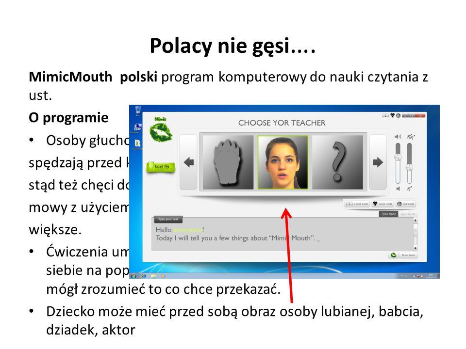 Polacy nie gęsi ….MimicMouth polski program komputerowy do nauki czytania z ust.