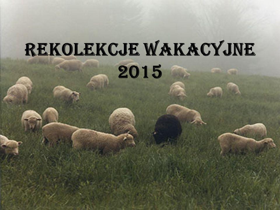 Rekolekcje wakacyjne 2015