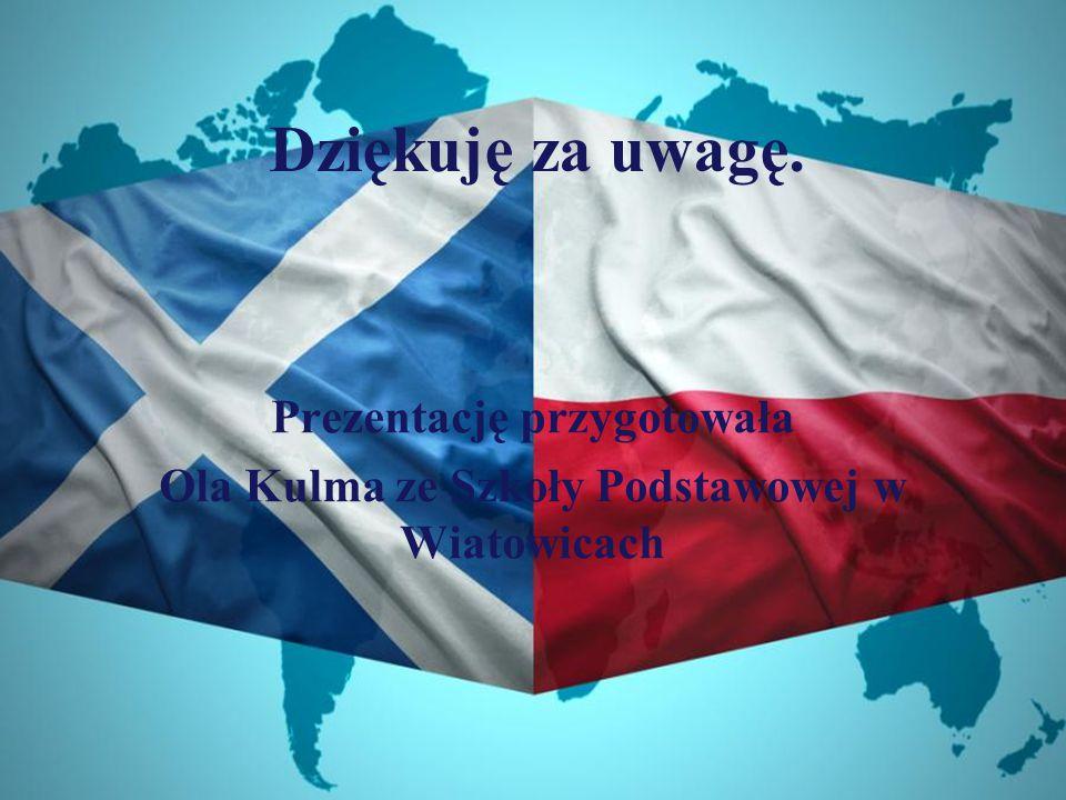 Prezentację przygotowała Ola Kulma ze Szkoły Podstawowej w Wiatowicach Dziękuję za uwagę.