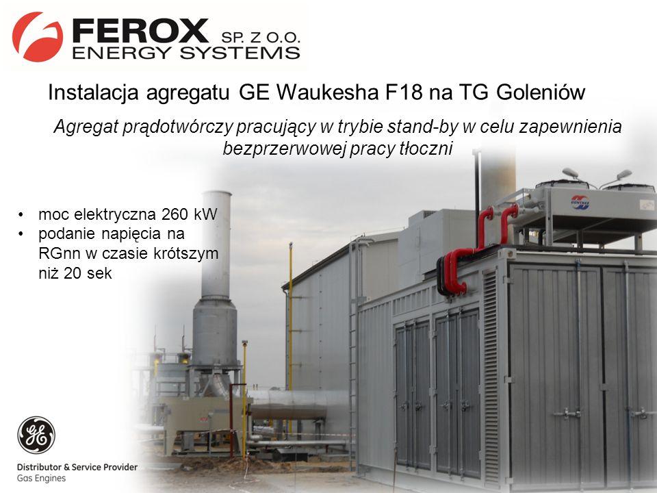 Instalacja agregatu GE Waukesha F18 na TG Goleniów Agregat prądotwórczy pracujący w trybie stand-by w celu zapewnienia bezprzerwowej pracy tłoczni moc