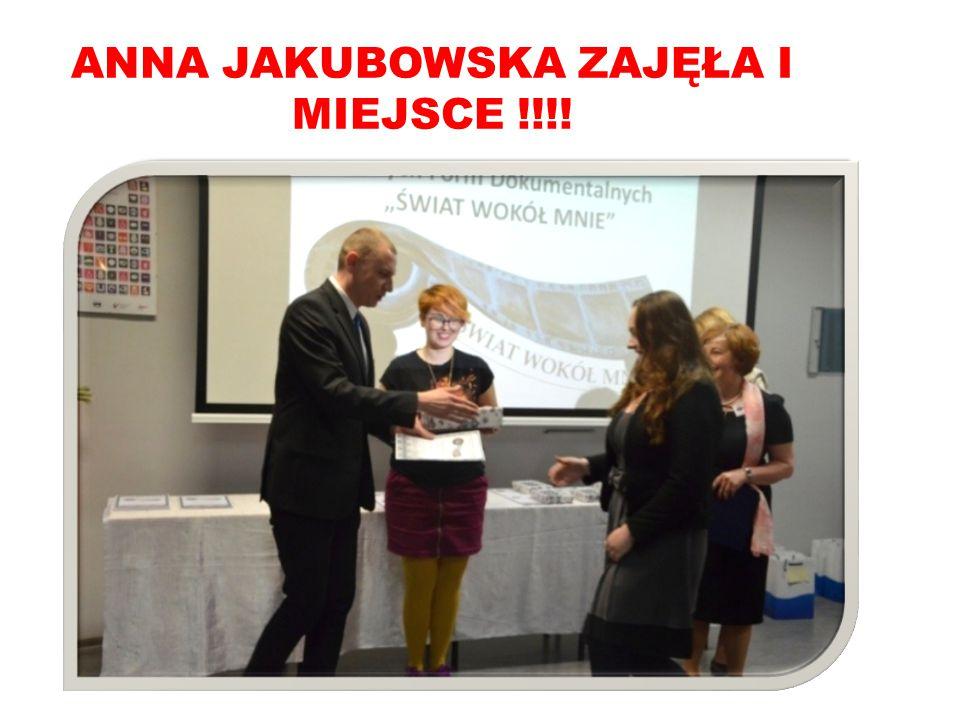 ANNA JAKUBOWSKA ZAJĘŁA I MIEJSCE !!!!