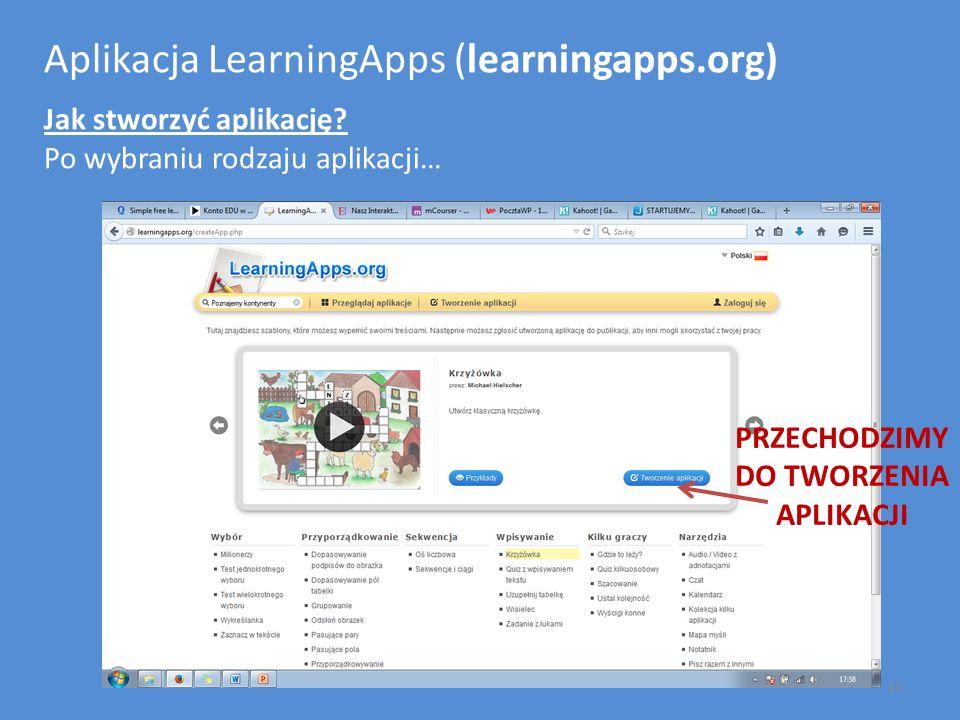 Aplikacja LearningApps (learningapps.org) Jak stworzyć aplikację? Po wybraniu rodzaju aplikacji… PRZECHODZIMY DO TWORZENIA APLIKACJI 10