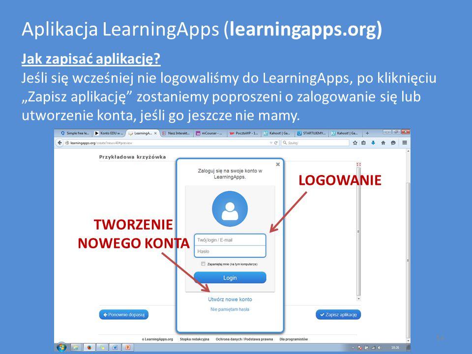 """Aplikacja LearningApps (learningapps.org) Jak zapisać aplikację? Jeśli się wcześniej nie logowaliśmy do LearningApps, po kliknięciu """"Zapisz aplikację"""""""