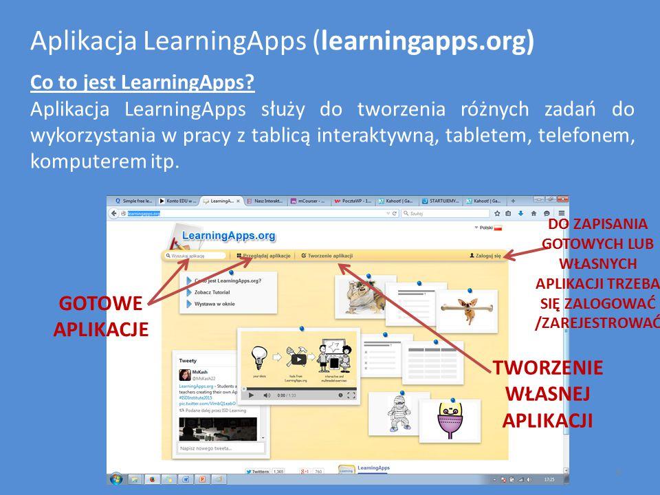 Aplikacja LearningApps (learningapps.org) Co to jest LearningApps? Aplikacja LearningApps służy do tworzenia różnych zadań do wykorzystania w pracy z