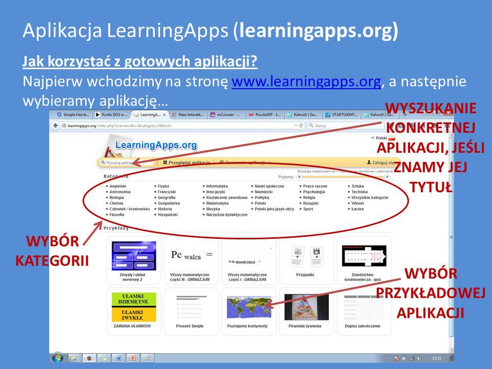 Aplikacja LearningApps (learningapps.org) Jak korzystać z gotowych aplikacji? Najpierw wchodzimy na stronę www.learningapps.org, a następnie wybieramy
