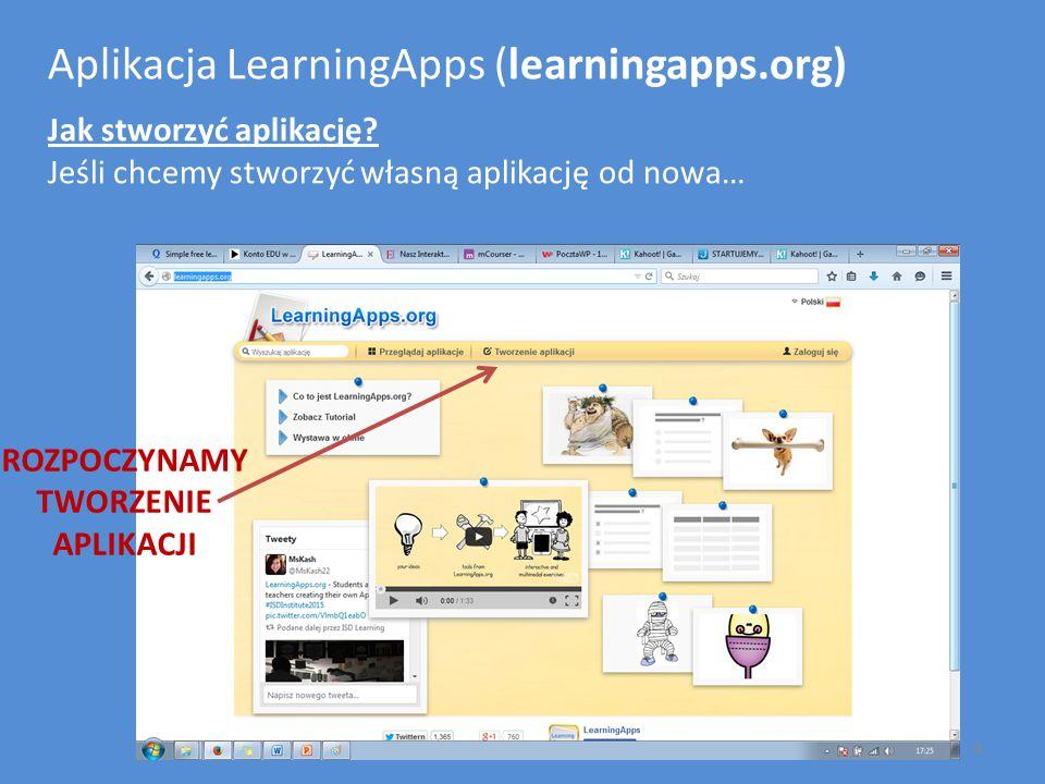 Aplikacja LearningApps (learningapps.org) Jak stworzyć aplikację? Jeśli chcemy stworzyć własną aplikację od nowa… ROZPOCZYNAMY TWORZENIE APLIKACJI 8
