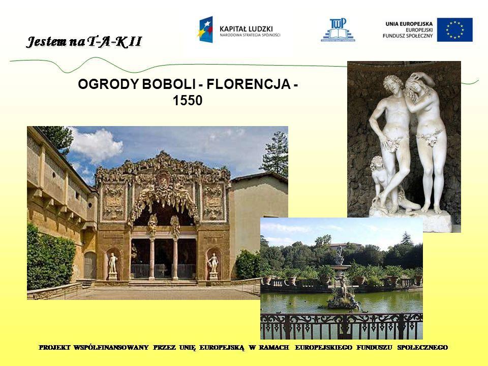 OGRODY BOBOLI - FLORENCJA - 1550