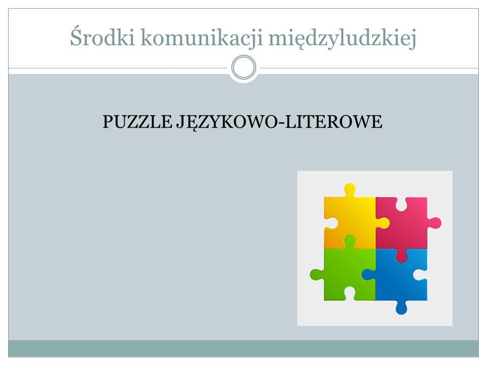 PUZZLE JĘZYKOWO-LITEROWE