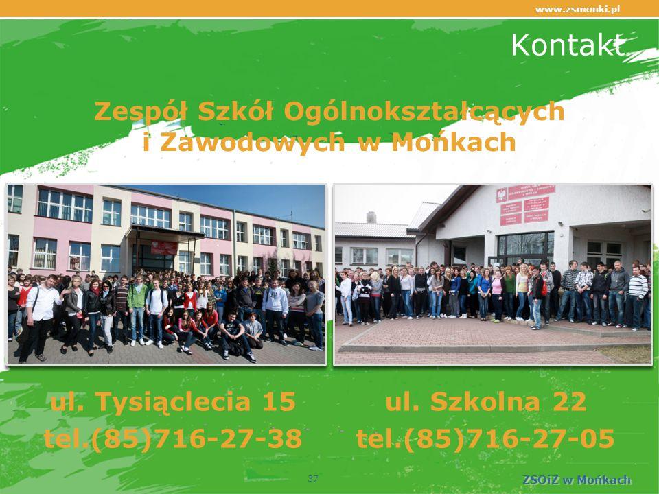 Kontakt ul. Tysiąclecia 15 tel.(85)716-27-38 ul.