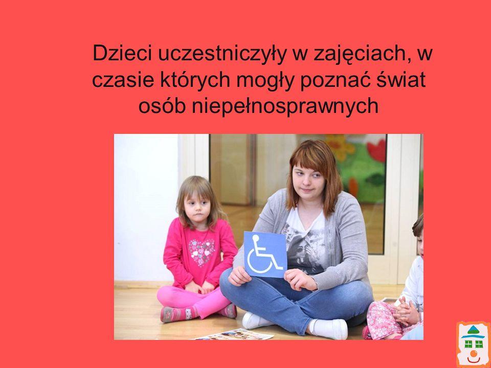 Dzieci uczestniczyły w zajęciach, w czasie których mogły poznać świat osób niepełnosprawnych