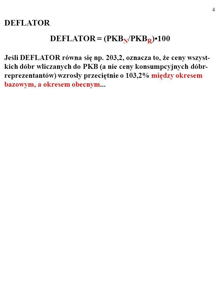 84 Inflacja przyczynia się do NIEEFEKTYWNOŚCI i NIESPRA- WIEDLIWOŚCI.