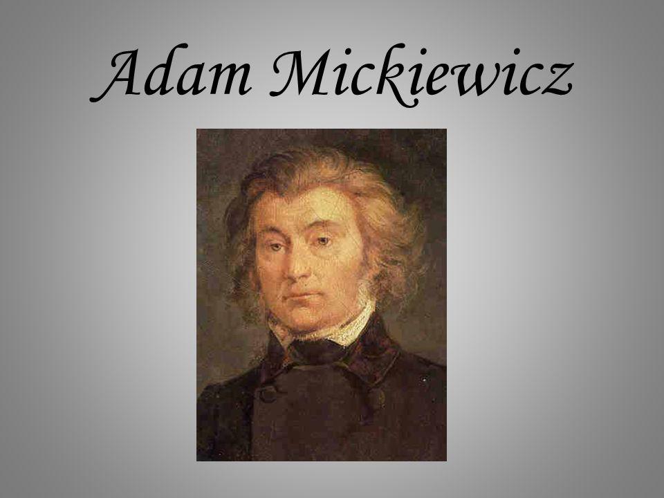 Adam Mickiewicz urodził się 24 grudnia 1798 r.w Zaosiu, niedaleko Nowogródka.