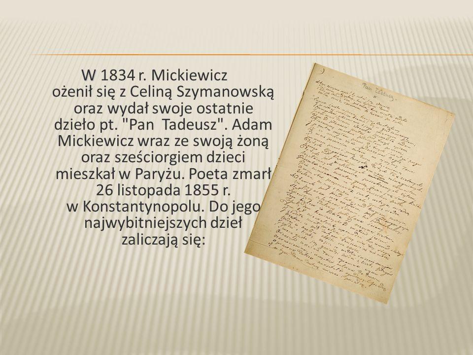 Pan Tadeusz … czyli Ostatni zajazd na Litwie .