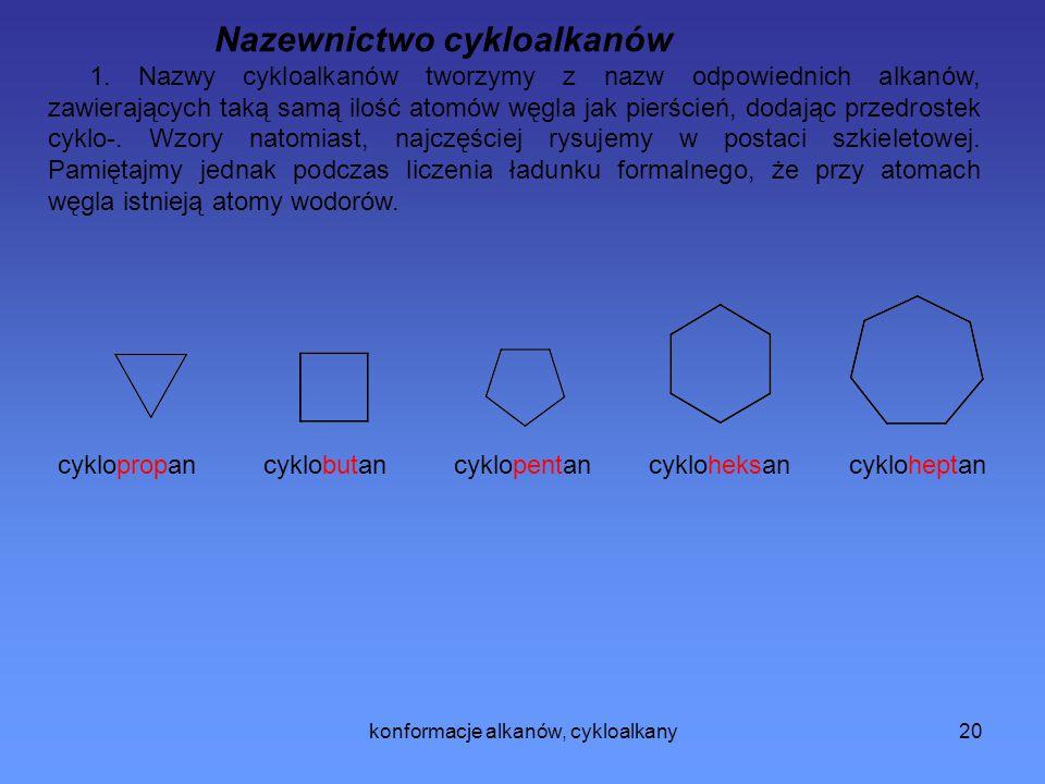 konformacje alkanów, cykloalkany21 2.