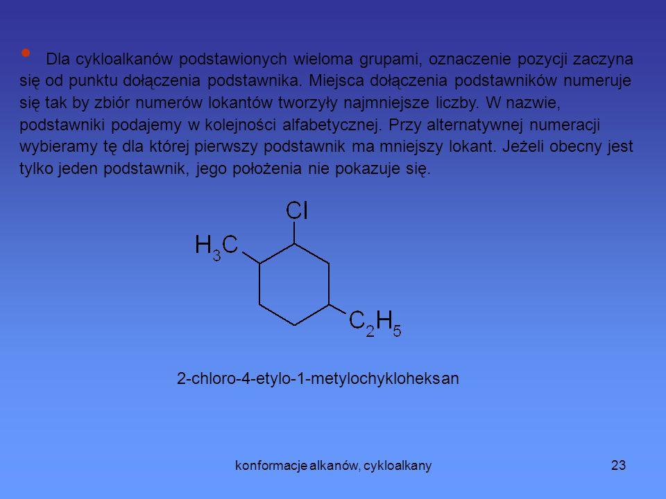 konformacje alkanów, cykloalkany24 Właściwości chemiczne cykloalkanów.