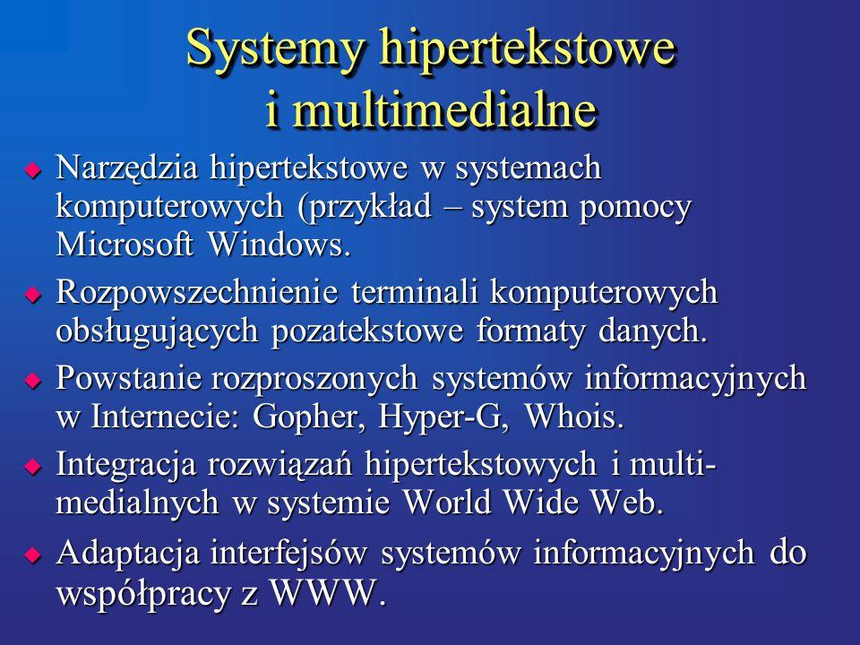 Systemy hipertekstowe i multimedialne u Narzędzia hipertekstowe w systemach komputerowych (przykład – system pomocy Microsoft Windows.