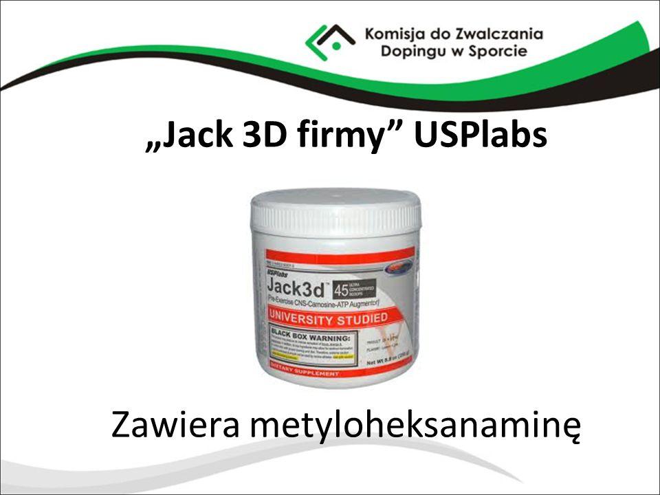 """Jack 3D firmy"" USPlabs Zawiera metyloheksanaminę"