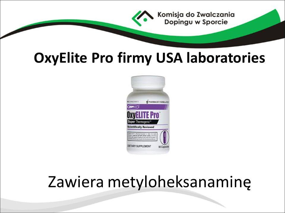 OxyElite Pro firmy USA laboratories Zawiera metyloheksanaminę