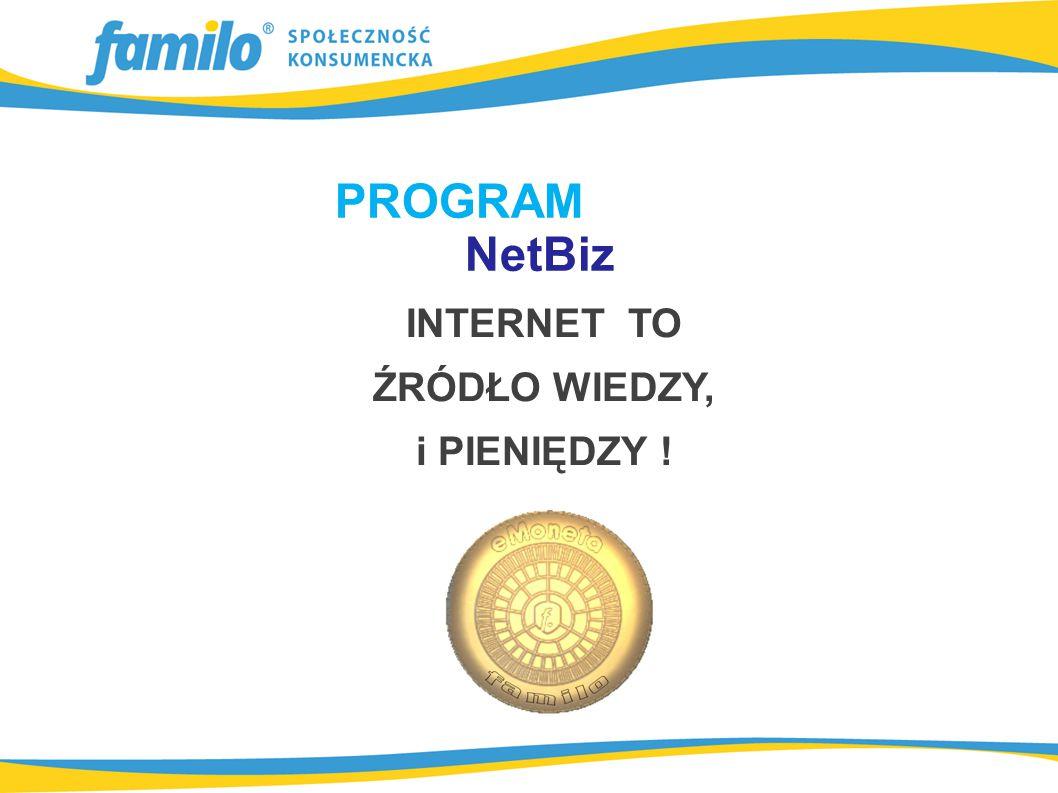 INTERNET TO ŹRÓDŁO WIEDZY, i PIENIĘDZY ! PROGRAM NetBiz