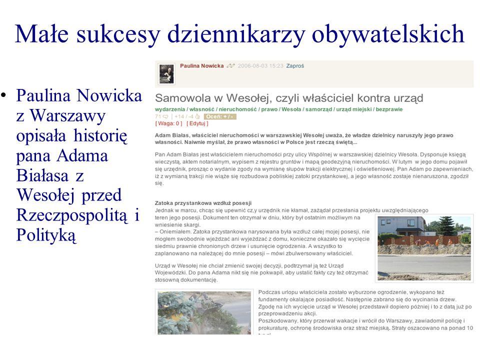 Małe sukcesy dziennikarzy obywatelskich Paulina Nowicka z Warszawy opisała historię pana Adama Białasa z Wesołej przed Rzeczpospolitą i Polityką
