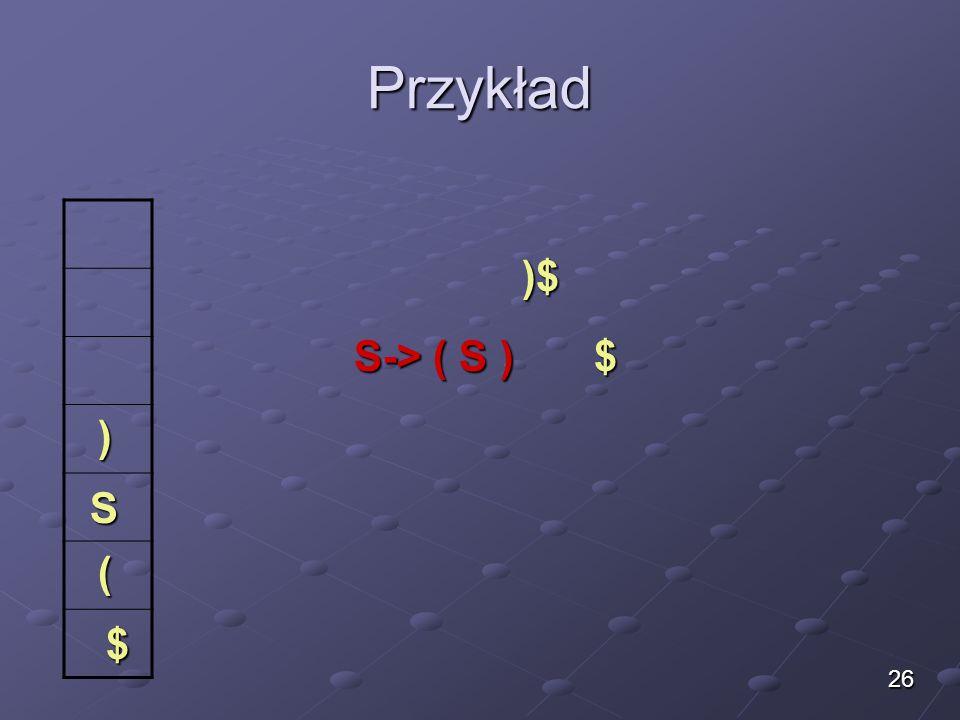 Przykład $ ( S )$ $ ) 26