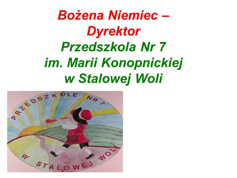 Bożena Niemiec – Dyrektor Przedszkola Nr 7 im. Marii Konopnickiej w Stalowej Woli