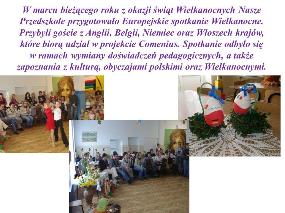 W marcu bieżącego roku z okazji świąt Wielkanocnych Nasze Przedszkole przygotowało Europejskie spotkanie Wielkanocne.