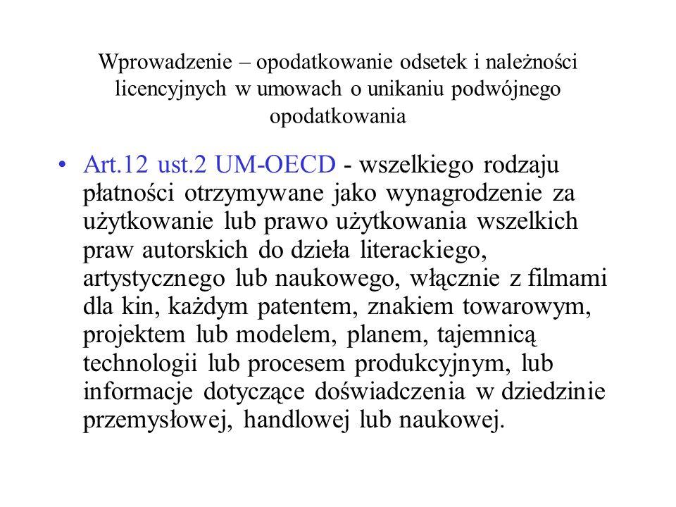 Wypłata odsetek - zakład Spółki UE jest odbiorcą odsetek od Spółki RP Państwo członkowskie X Państwo członkowskie Y Polska Spółka UESpółka RP Zakład Spółki UE Odsetki
