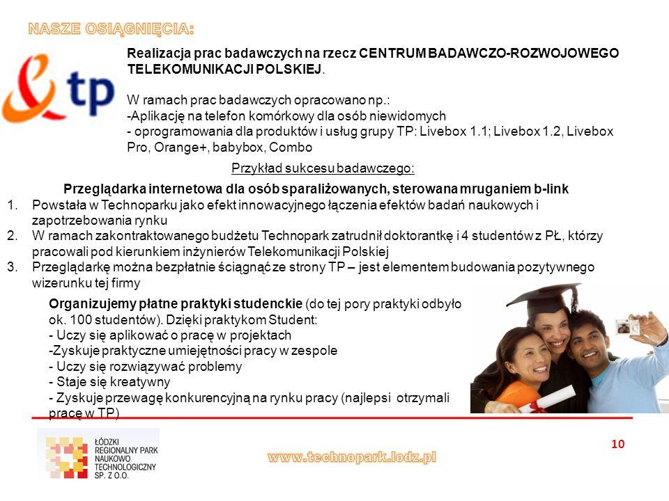 10 Realizacja prac badawczych na rzecz CENTRUM BADAWCZO-ROZWOJOWEGO TELEKOMUNIKACJI POLSKIEJ.