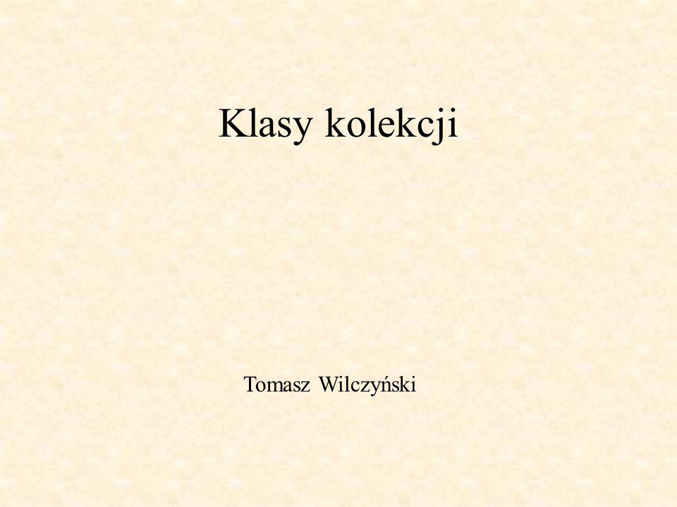 Klasy kolekcji Tomasz Wilczyński
