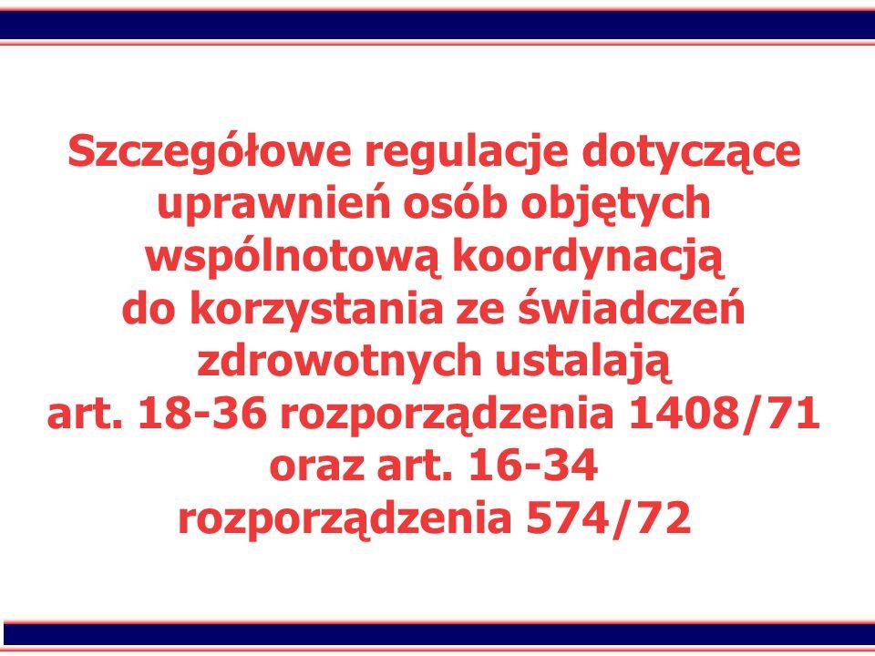 14 Zakres świadczeń zdrowotnych udzielanych osobom uprawnionym w ramach koordynacji systemów zabezpieczenia społecznego uzależniony jest od:  ustaleń na podstawie regulacji wspólnotowych statusu osoby uprawnionej (czyli ustalenia, kim jest dana osoba w rozumieniu rozporządzenia 1408/71 - turysta, pracownik, emeryt),  ustawodawstwa państwa członkowskiego, w którym udzielane są świadczenia zdrowotne (świadczenia są udzielane przez świadczeniodawcę zgodnie z obowiązującymi w tym państwie zasadami.