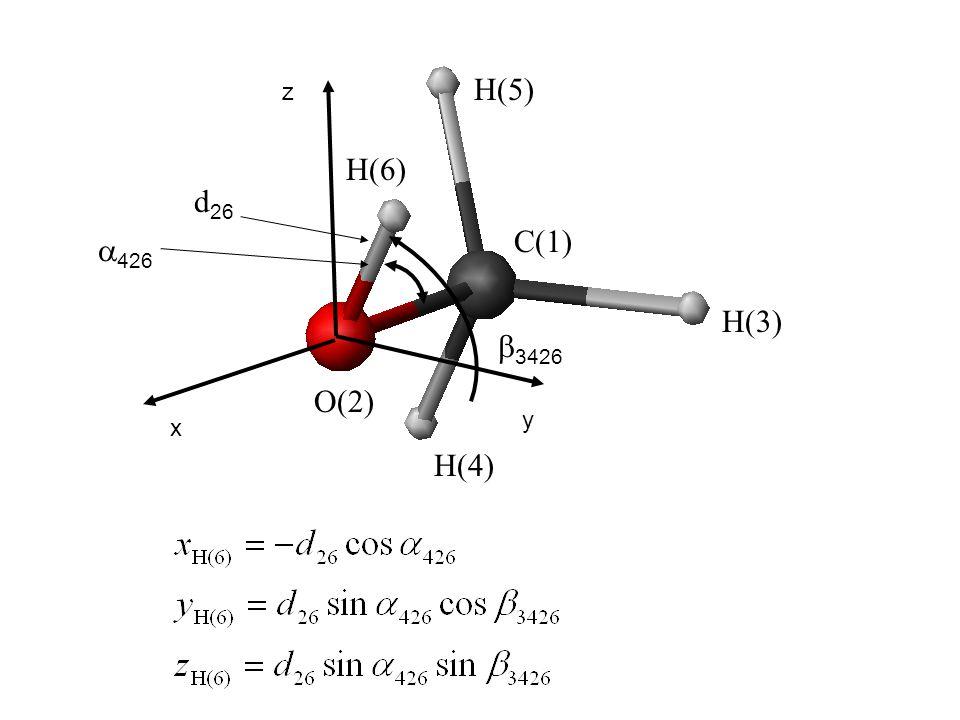 y x z  3426 426426 d26d26 C(1) H(3) O(2) H(4) H(5) H(6)