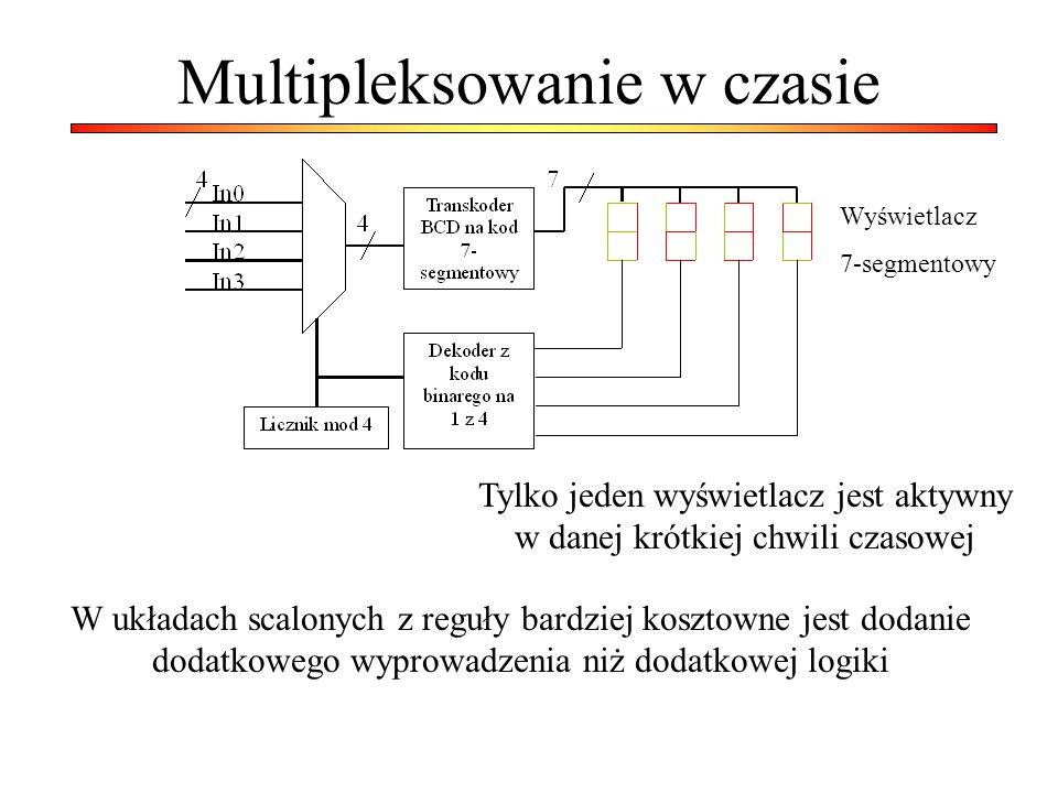Multipleksowanie w czasie W układach scalonych z reguły bardziej kosztowne jest dodanie dodatkowego wyprowadzenia niż dodatkowej logiki Wyświetlacz 7-