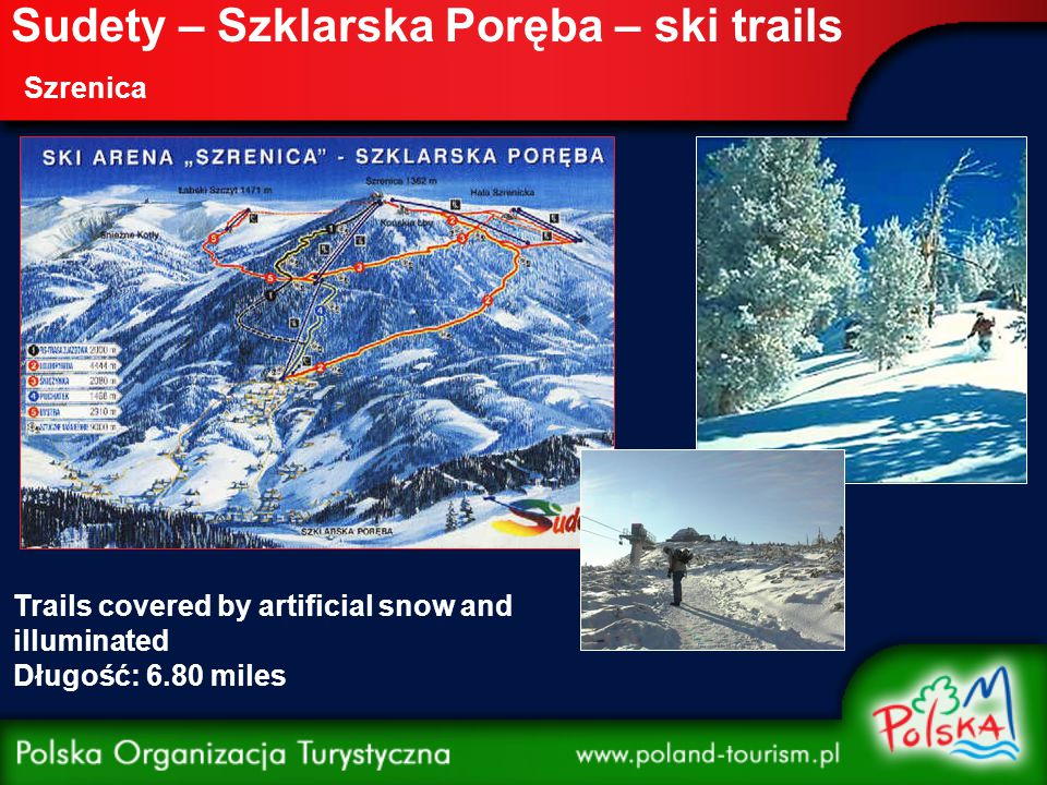 Sudety – Szklarska Poręba – ski trails Szrenica Trails covered by artificial snow and illuminated Długość: 6.80 miles