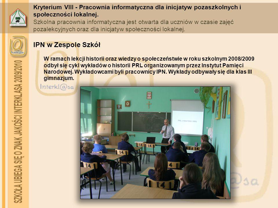 Kryterium VIII - Pracownia informatyczna dla inicjatyw pozaszkolnych i społeczności lokalnej.