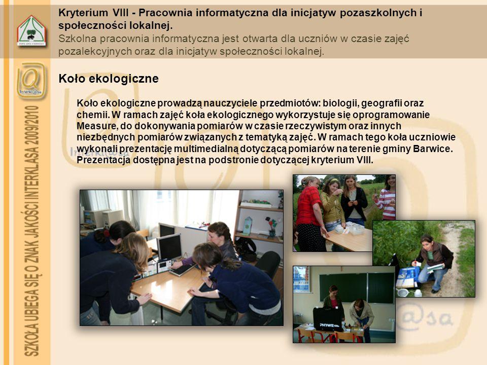 Kryterium VIII - Pracownia informatyczna dla inicjatyw pozaszkolnych i społeczności lokalnej. Szkolna pracownia informatyczna jest otwarta dla uczniów