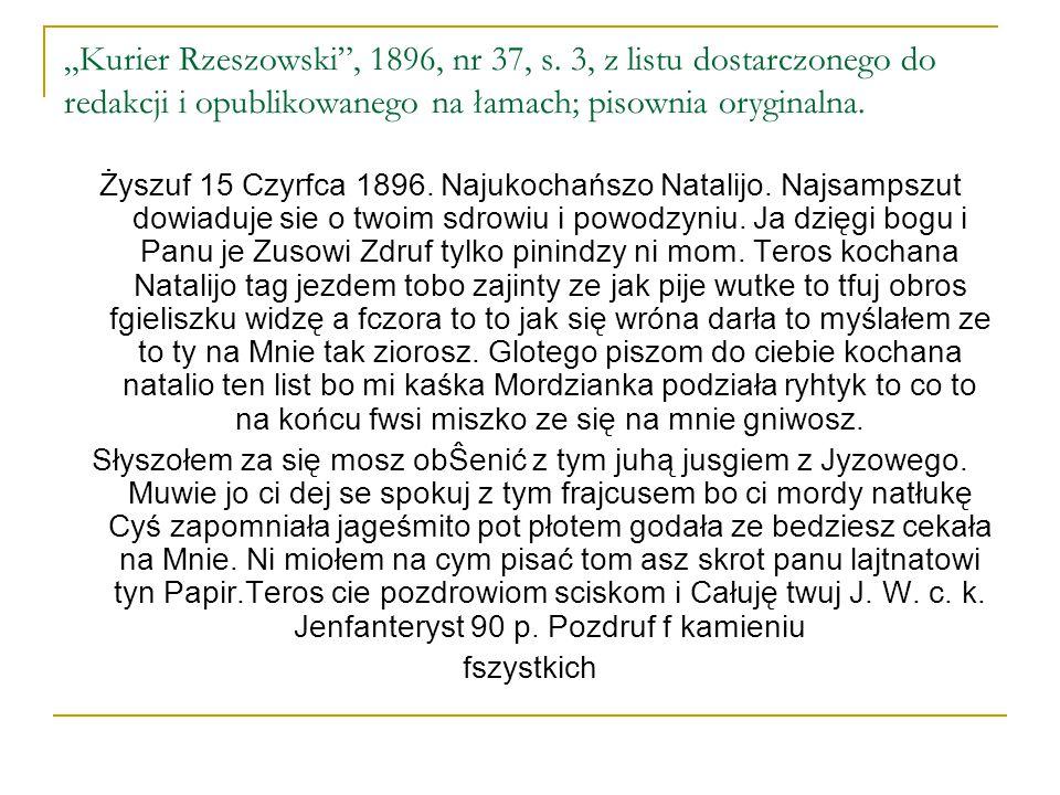 """""""Kurier Rzeszowski"""", 1896, nr 37, s. 3, z listu dostarczonego do redakcji i opublikowanego na łamach; pisownia oryginalna. Żyszuf 15 Czyrfca 1896. Naj"""