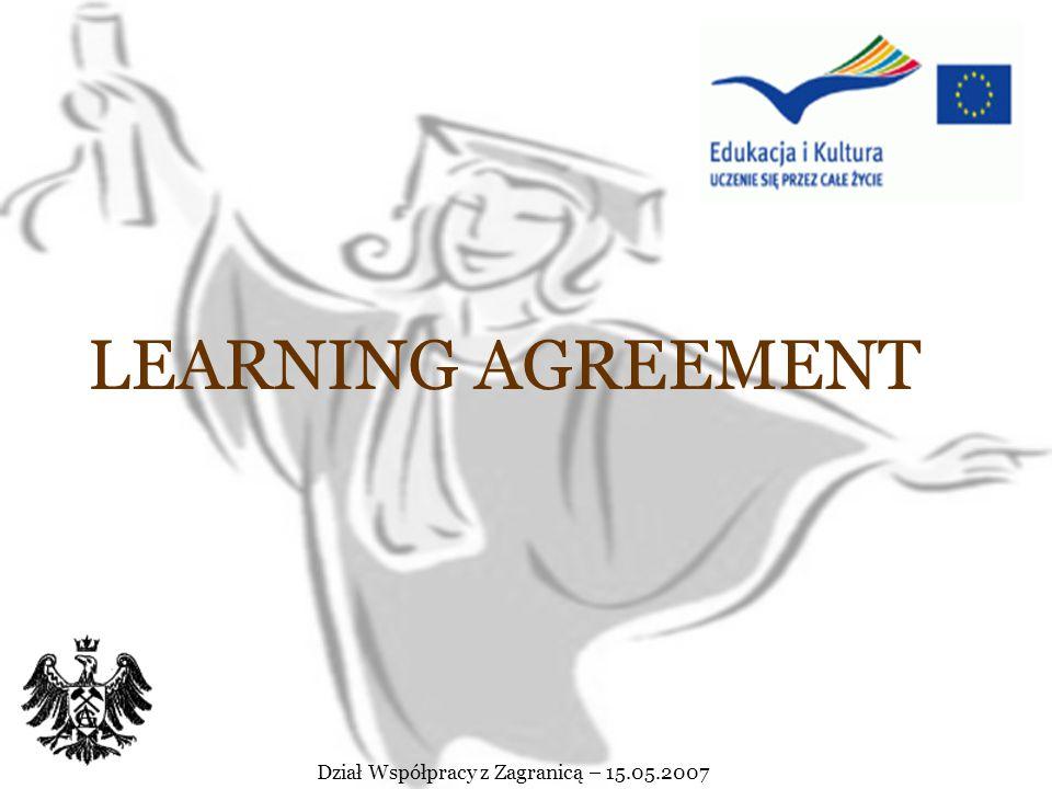 Przygotowania do wyjazdu Sprawy do załatwienia w DWZ 1.Learning Agreement (do pobrania ze strony DWZ)/ List zapraszający z uczelni przyjmującej (jeżel
